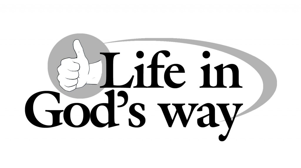 Live in God's Way7 bw